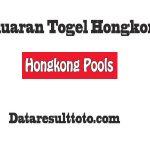 Pengeluaran Togel Hongkong 2022